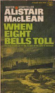 When Eight Bells Toll by Alistair MacLean - PBK